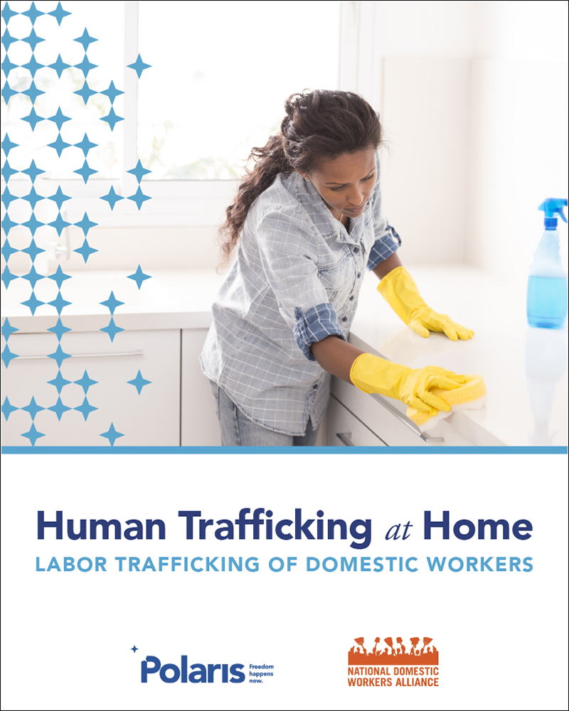 Human Trafficking at Home: Labor Trafficking of Domestic Workers